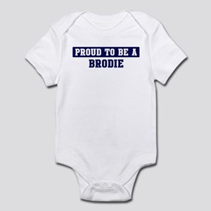 Proud to be Brodie Infant Bodysuit