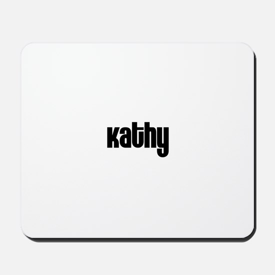 Kathy Mousepad