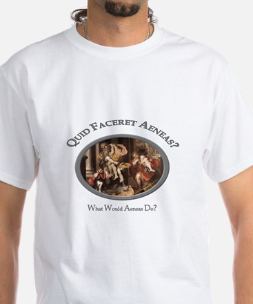 What Would Aeneas Do? White T-Shirt