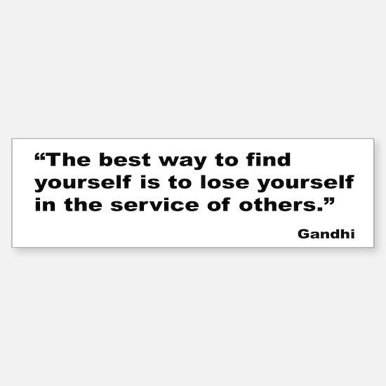 Gandhi Find Yourself Quote Bumper Bumper Bumper Sticker