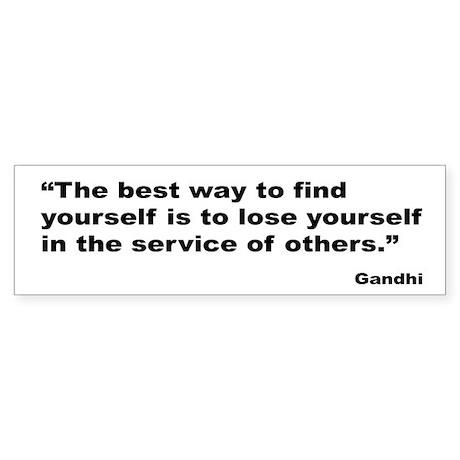 Gandhi Find Yourself Quote Bumper Sticker