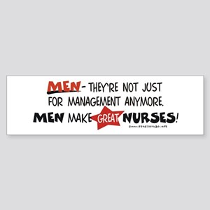 Males Nurses are Great Bumper Sticker