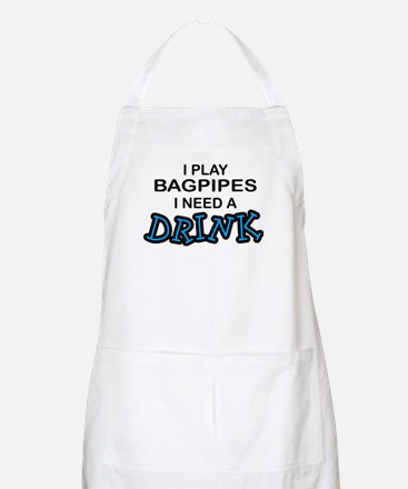 Bagpipes Need a Drink BBQ Apron