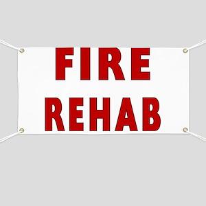 Fire Rehab Banner