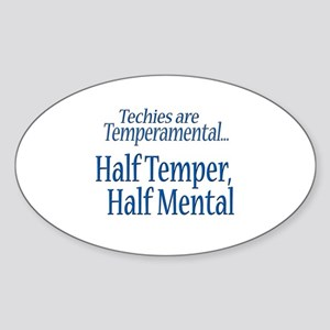 Temperamental Techie Oval Sticker