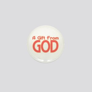 Gift From God Mini Button