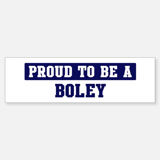 Proud to be Boley Bumper Bumper Bumper Sticker