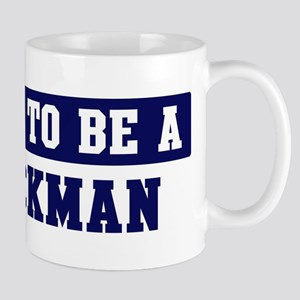 Proud to be Blackman Mug