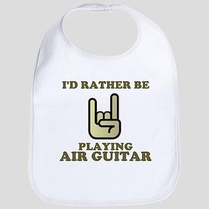 Rather Be Playing Air Guitar Bib