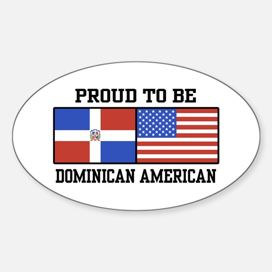 Proud Dominican American Oval Decal