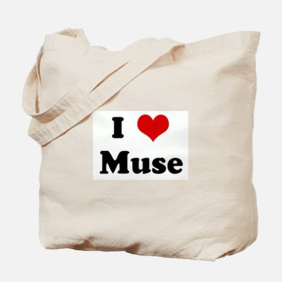 I Love Muse Tote Bag