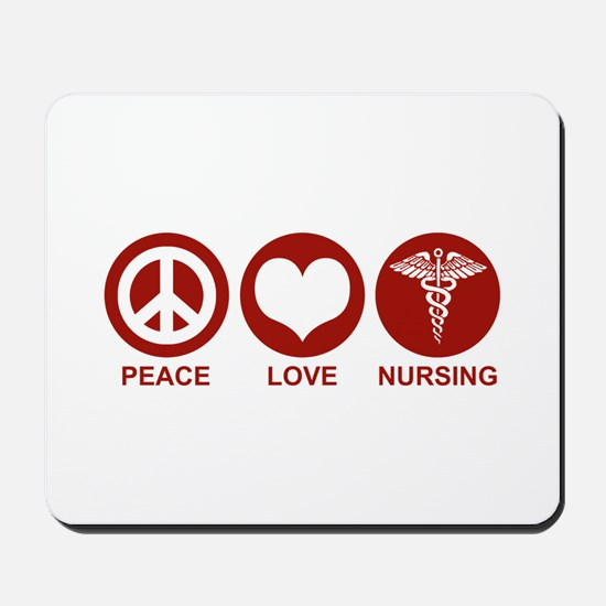 Peace Love Nursing Mousepad