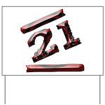 21st Birthday Gifts Yard Sign