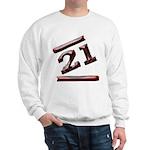 21st Birthday Gifts Sweatshirt