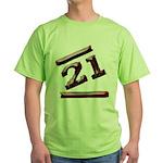21st Birthday Gifts Green T-Shirt