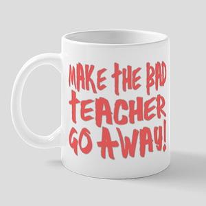 Bad Teacher Mug