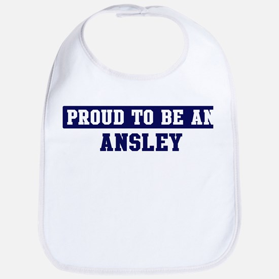 Proud to be Ansley Bib