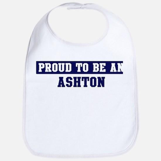 Proud to be Ashton Bib