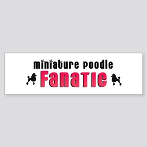 Miniature Poodle Fanatic Bumper Sticker