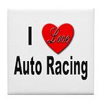 I Love Auto Racing Tile Coaster