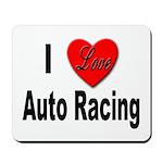 I Love Auto Racing Mousepad