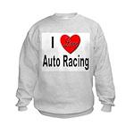 I Love Auto Racing (Front) Kids Sweatshirt