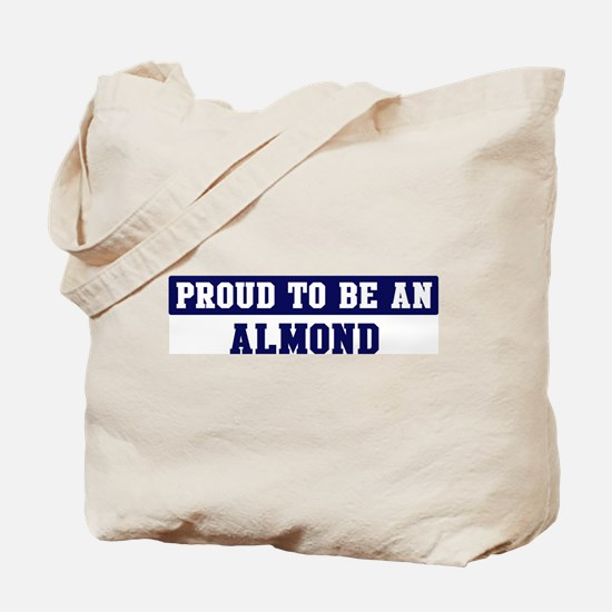 Proud to be Almond Tote Bag