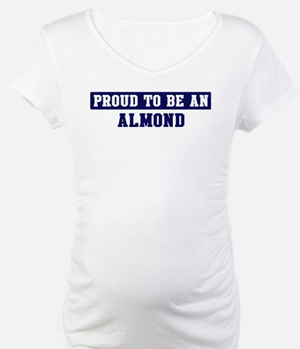 Proud to be Almond Shirt