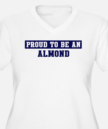Proud to be Almond T-Shirt