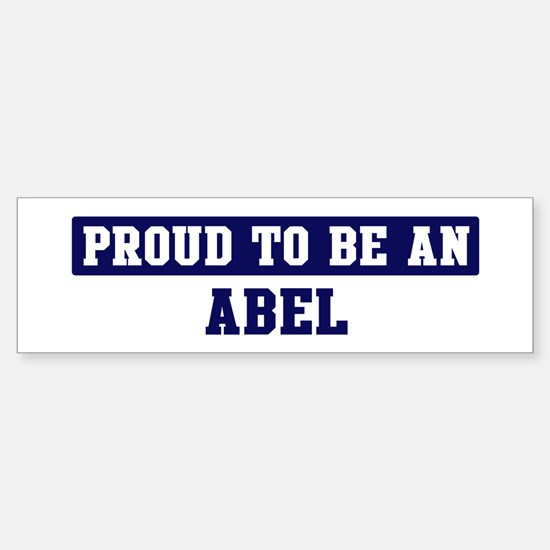 Proud to be Abel Bumper Car Car Sticker