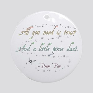 Trust and Pixie Dust Ornament (Round)