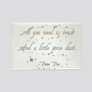 Trust and Pixie Dust Rectangle Magnet