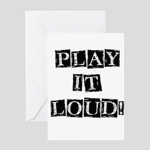 Play it Loud - Black Greeting Card