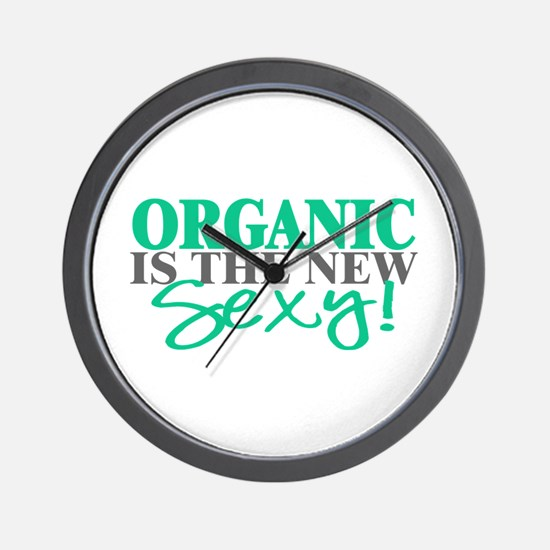 Organic Is The New Sexy! Wall Clock