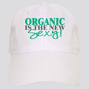 Organic Is The New Sexy! Cap