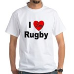 I Love Rugby (Front) White T-Shirt