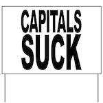 Capitals Suck Yard Sign
