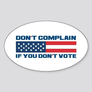 Don't Complain Oval Sticker