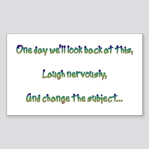 Look Back and Laugh Rectangle Sticker