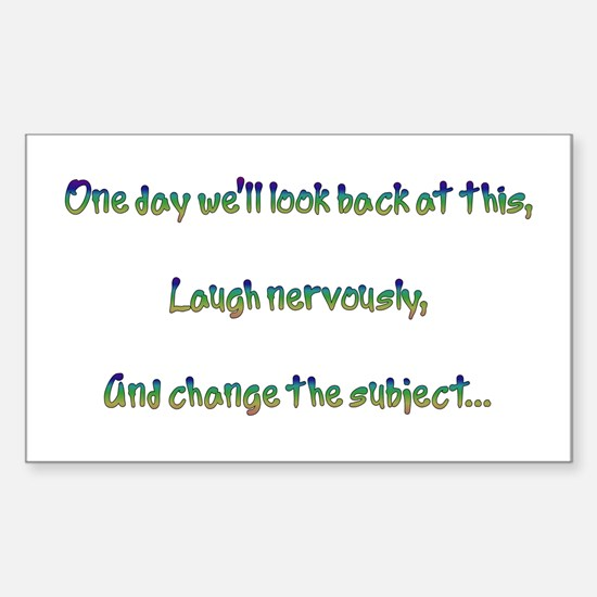 Look Back and Laugh Rectangle Decal