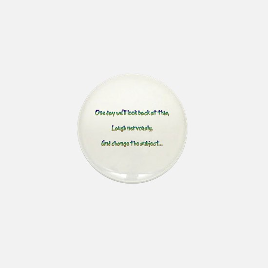 Look Back and Laugh Mini Button (10 pack)
