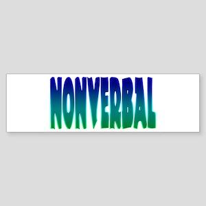 nonverbal Bumper Sticker