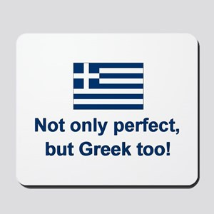Perfect Greek Mousepad