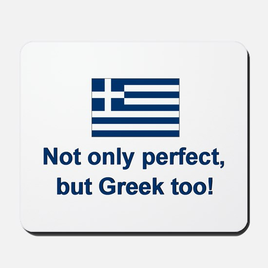 Perfect Greek Mousepad