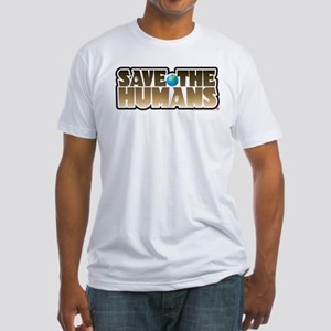 Save the Humans Fitted T-Shirt