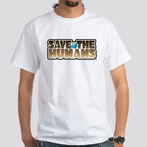 Save the Humans White T-Shirt