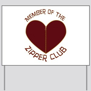 Zipper Club Yard Sign