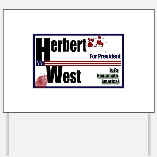 Herbert West reanimator president Yard Sign