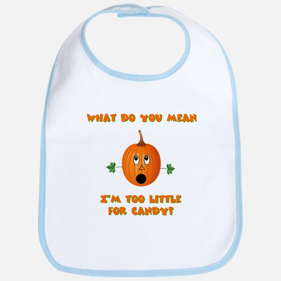 Too little for candy Bib