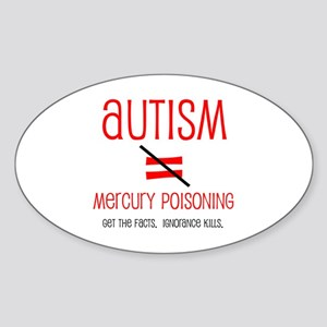 Autism isn't Mercury Poisoning Oval Sticker
